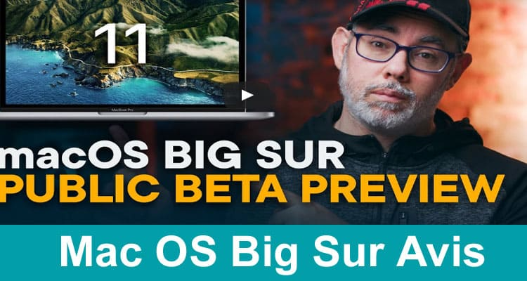 Mac OS Big Sur Avis 2020