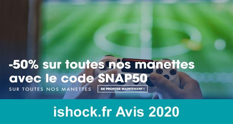 ishock.fr Avis 2020