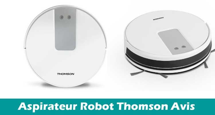 Aspirateur Robot Thomson Avis 2020