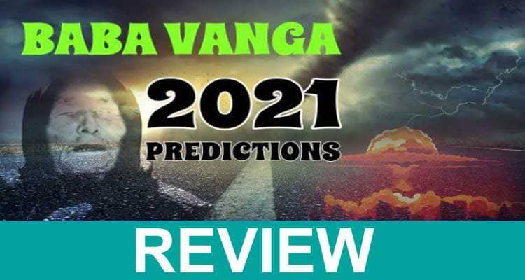 Baba Vanga 2021 Prediction List 2020.
