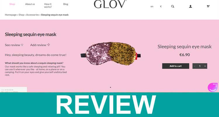 Glov Eye Mask Reviews 2020.