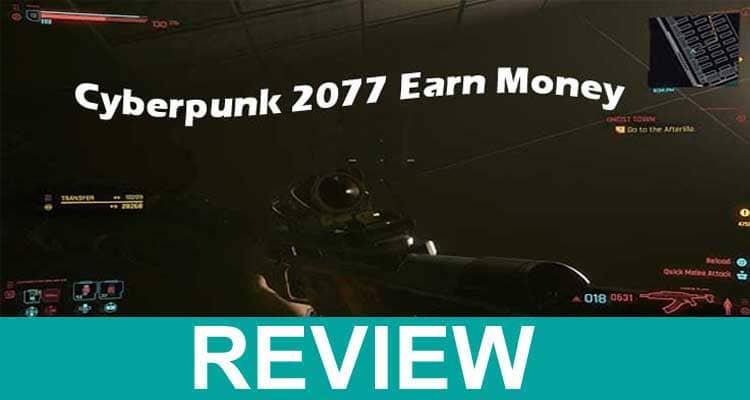How to Earn Money Cyberpunk 2077 2020.