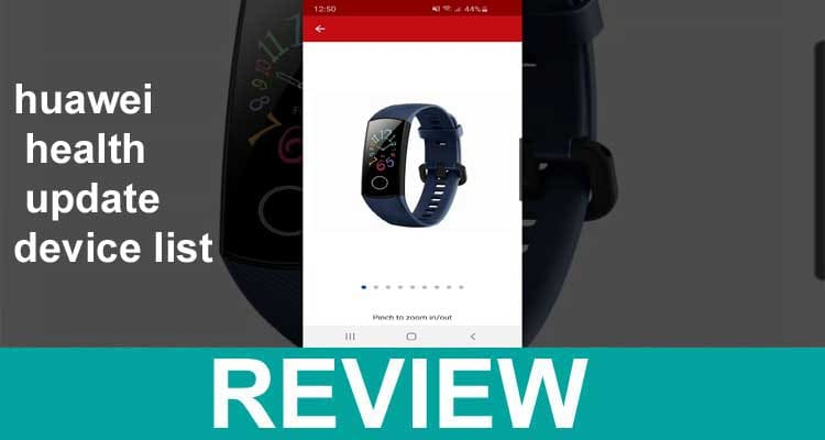 Huawei Health Update Device List 2020.