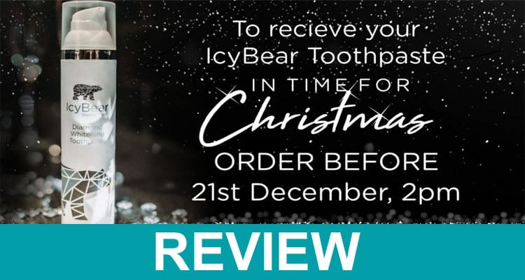 Icy Bear Toothpaste Reviews 2020
