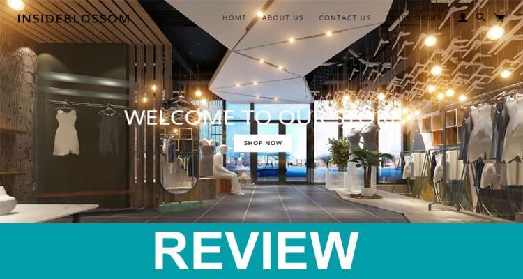Inside Blossom com Reviews 2020