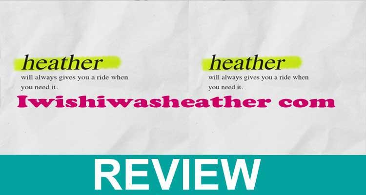 Iwishiwasheather com 2020.