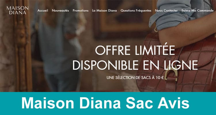Maison Diana Sac Avis 2020