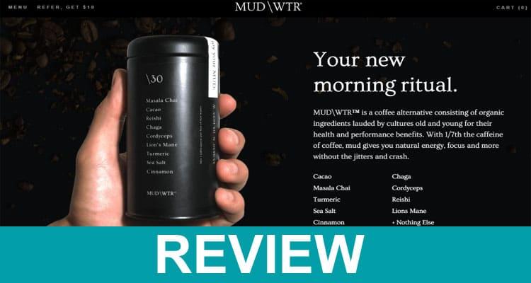 Mud Water Reviews 2020