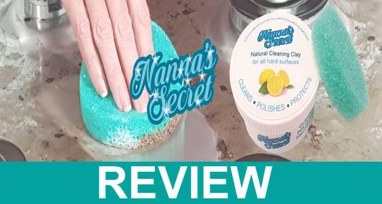 Nannas Secret Cleaning Clay Reviews 2020.
