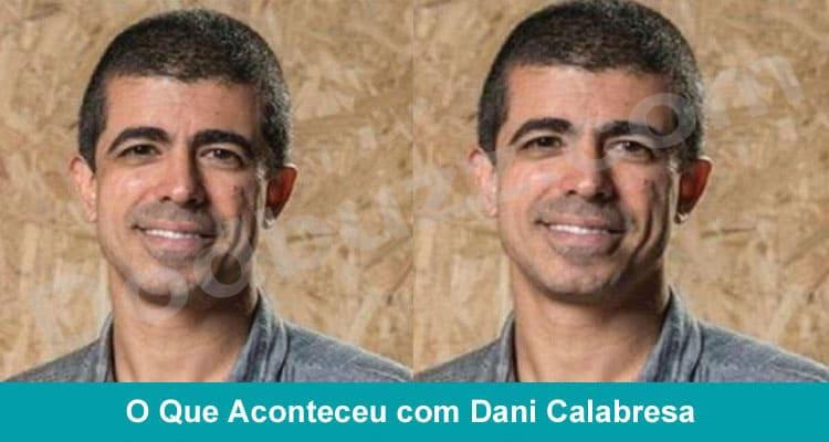 O Que Aconteceu com Dani Calabresa {2020} Saber mais.