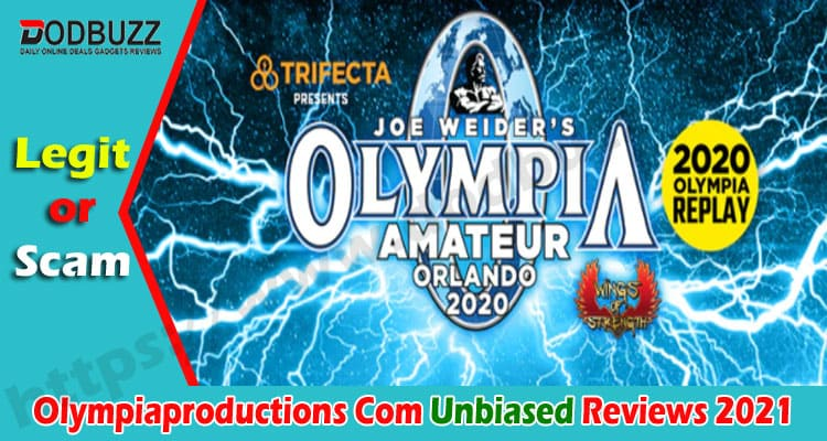 Olympiaproductions Com Reviews [Dec] Check The Details Here!