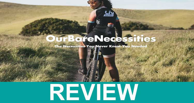 Our Bare Necessities Reviews 2020.