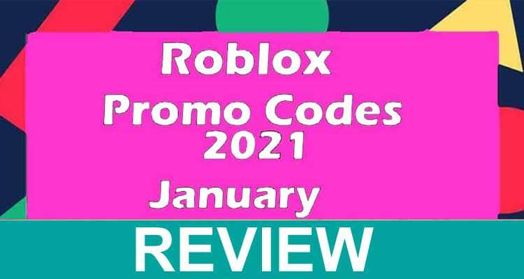Roblox Promo Codes January 2021 .
