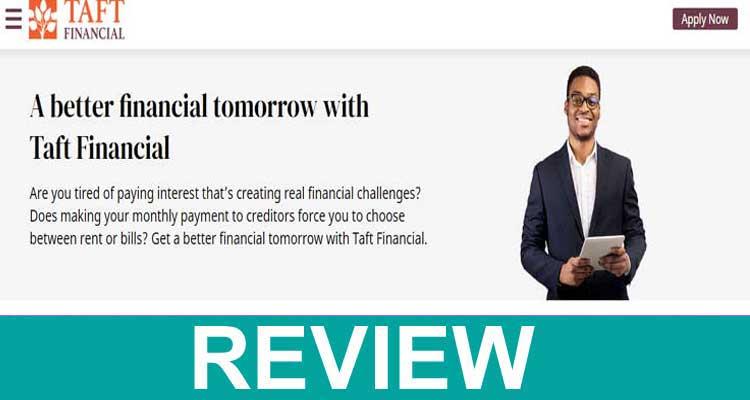 Taft Financial Reviews 2020