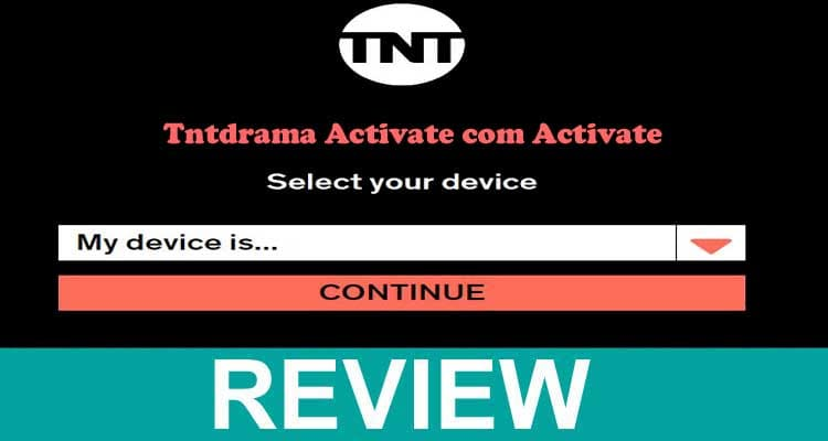 Tntdrama Activate Com Activate Dec A Guide To Activate