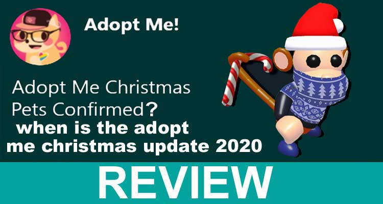 When Is the Adopt Me Christmas Update 2020