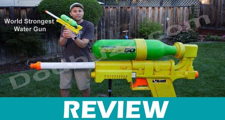 World Strongest Water Gun {Dec} Read For Best Water Guns