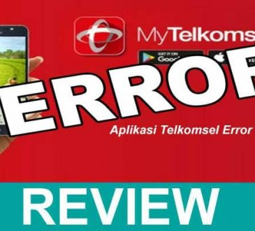 Aplikasi Telkomsel Error 2020.