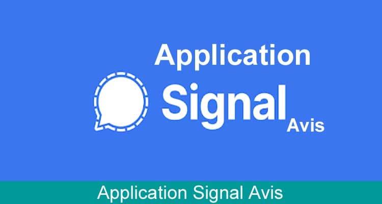 Application Signal Avis 2021