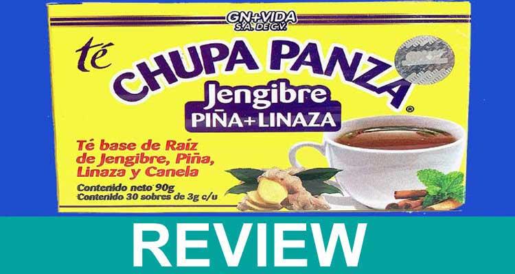 Chupa Panza Tea Reviews 2021.