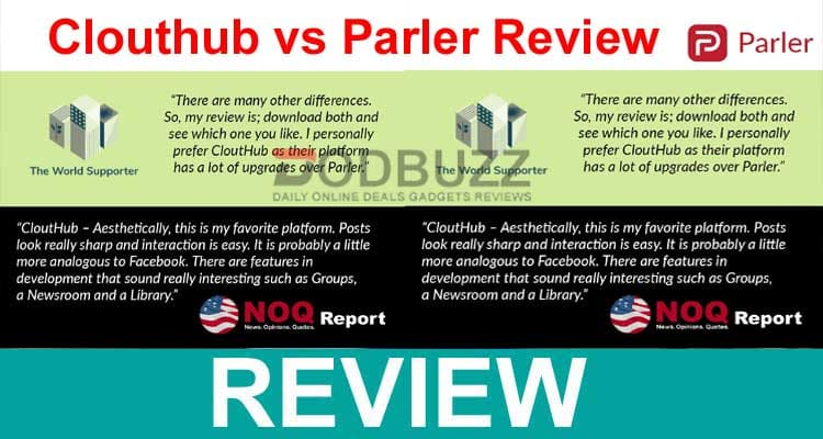 Clouthub vs Parler Review 2021.