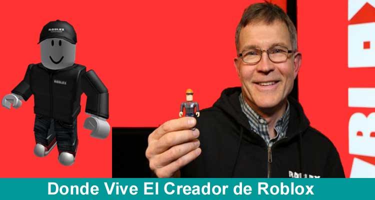 Donde Vive El Creador de Roblox 2020