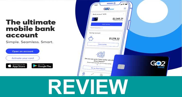 Go2bank.Com Activate 2021.