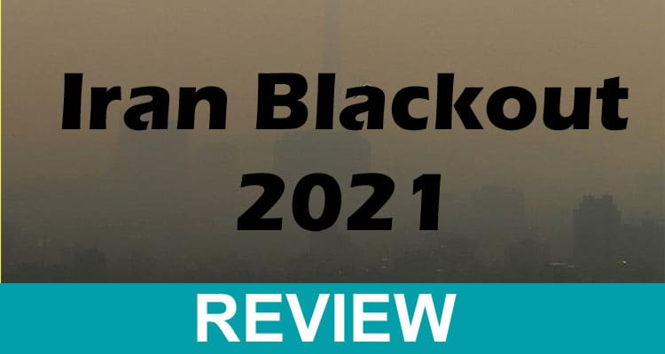 Iran Blackout 2021