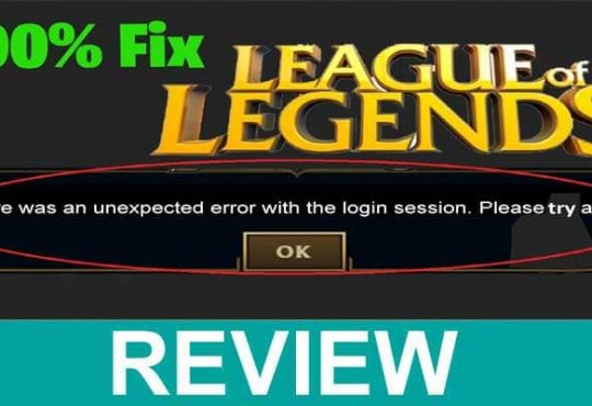 LOL Unexpected Error With Login Session 2021.