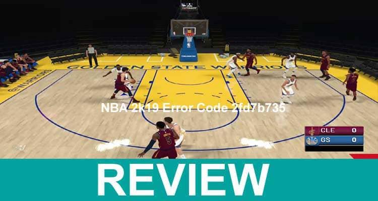 .NBA 2k19 Error Code 2fd7b735 2020.
