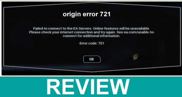 Origin Error 721 2021.