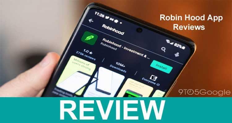 Robin Hood App Reviews 2021.