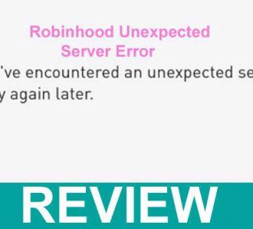 Robinhood Unexpected Server Error 2021.