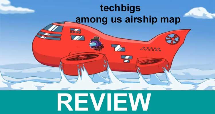 Techbigs Among Us Airship Map