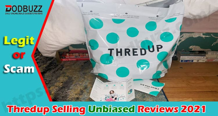 Thredup Selling Reviews {Jan 2021} Is It A Scam or Not