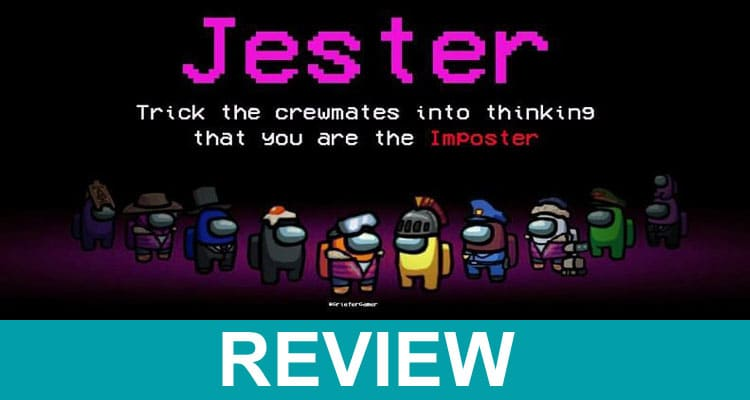 What Is Jester Mod Among Us 2021