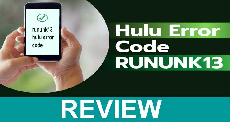 rununk13 Hulu Error Code 2021 .