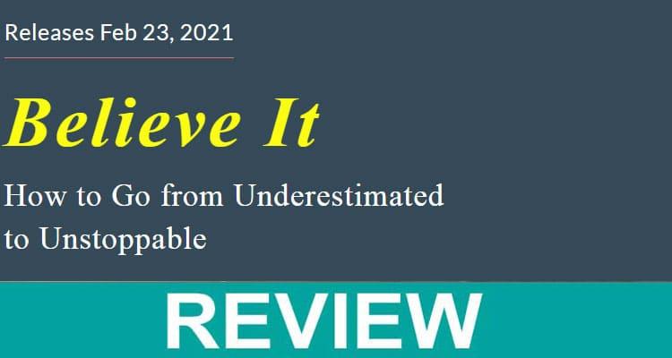 Believe It .com 2021