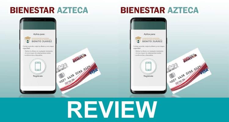 Bienestarazteca.com.mx b 2021