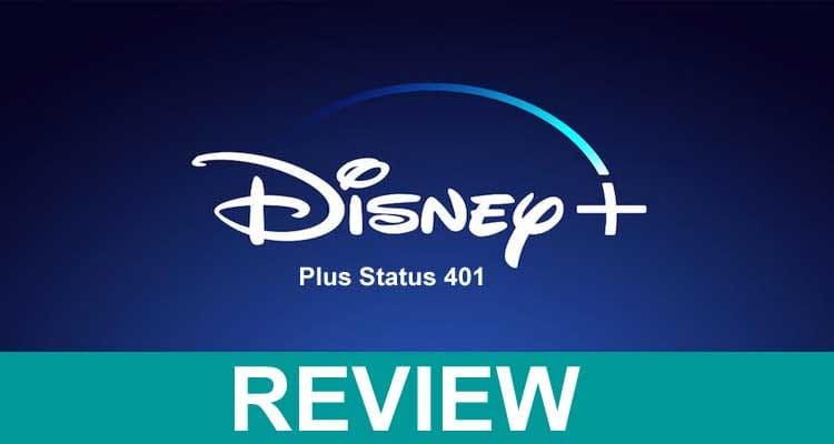 Disney Plus Status 401 2021.
