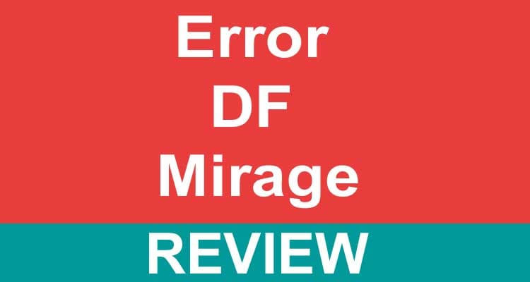 Error DF Mirage 2021.
