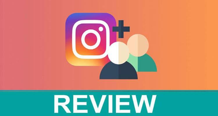 Free Instagram Followers Instal Trial Review 2021