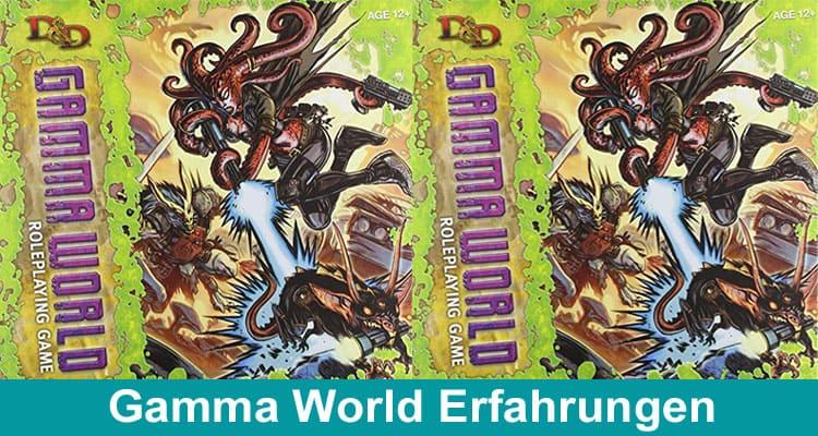 Gamma World Erfahrungen 2021 Dodbuzz
