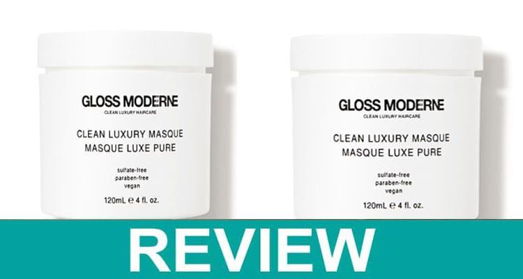 Gloss Moderne Clean Luxury Hair Masque Review 2021
