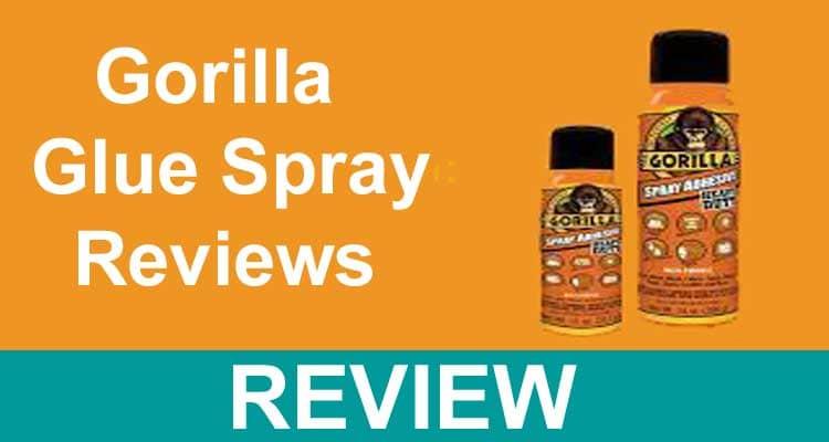 Gorilla Glue Spray Reviews 2021.