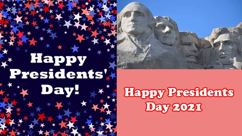 Happy Presidents Day 2021 Images 2021