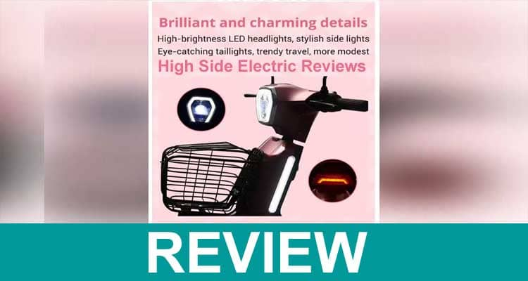 High Side Electric Reviews 2021