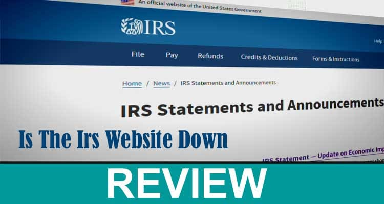 Is The Irs Website Down 2021