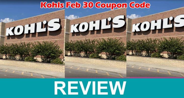 Kohls Feb 30 Coupon Code 2021