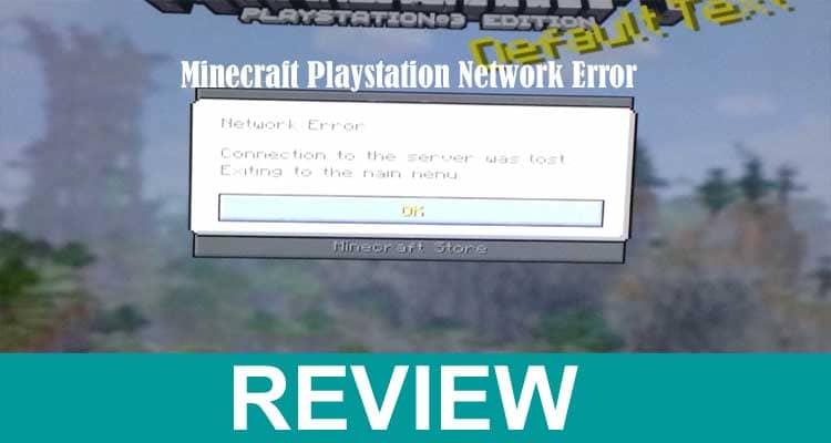 Minecraft Playstation Network Error 2021